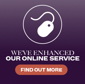 we've enhanced our online service, find out more